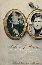 A lover of unreason : the life and tragic death of Assia Wevill