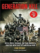 Generation kill Devil Dogs, Iceman, Captain America, and the new face of American war