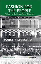 Fashion for the people : a history of clothing at Marks & Spencer