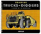 Drawing trucks & diggers : a book of 10 stencils