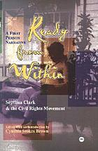 Ready from within : Septima Clark and the civil rights movement