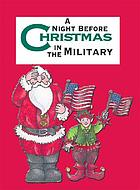 The night before Christmas in the military