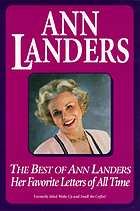 The best of Ann Landers : her favorite letters of all time