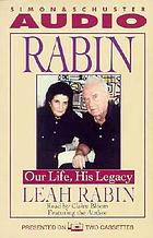Rabin our life, his legacy