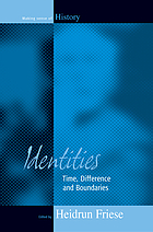 Identities : time, difference, and boundaries
