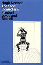 The stoic comedians : Flaubert, Joyce and Beckett. With drawings by Guy Davenport