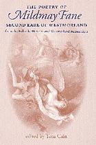 The poetry of Mildmay Fane, second Earl of Westmoreland : poems from the Fulbeck, Harvard and Westmoreland scripts
