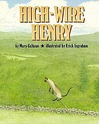 High-wire Henry