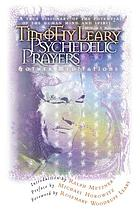 Psychedelic prayers & other meditations