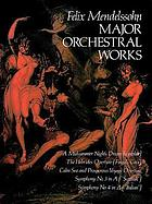 Major orchestral works : from the Breitkopf & Härtel complete works ed
