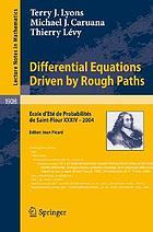 Differential equations driven by rough paths École d'été de probabilités de Saint-Flour XXXIV-2004