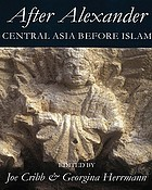 After Alexander : Central Asia before Islam