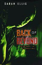 Back of beyond : stories of the supernatural