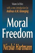 Moral freedom : volume three of Ethics