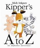 Kipper's A to Z : an alphabet adventure