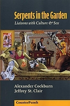 Serpents in the garden : liaisons with culture & sex