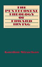 The Pentecostal theology of Edward Irving
