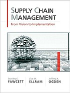 Supply chain management : from vision to implementation