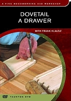 Dovetail a drawer : with Frank Klausz