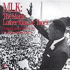 MLK the Martin Luther King, Jr. tapes : featuring speeches