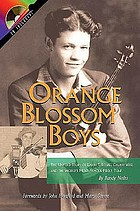 Orange Blossom Boys : the untold story of Ervin T. Rouse, Chubby Wise and the world's most famous fiddle tune