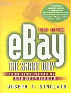 EBay the smart way : selling, buying, and profiting on the Web's #1 auction site