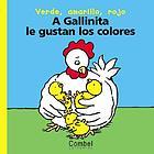A gallinita le gustan los colores