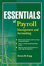 Essentials of payroll : management and accounting