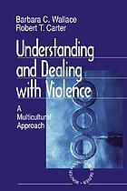Understanding and dealing with violence : a multicultural approach