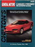 Chilton's General Motors Camaro/Firebird 1993-98 repair manual