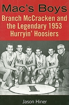 Mac's boys : Branch McCracken and the legendary 1953 Hurryin' Hoosiers