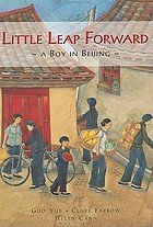 Little Leap Forward : a boy in Beijing