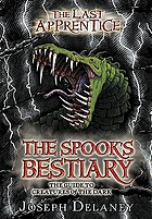 The spook's bestiary : the guide to creatures of the dark