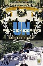 UN peacekeeping myth and reality