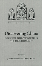 Discovering China : European interpretations in the Enlightenment