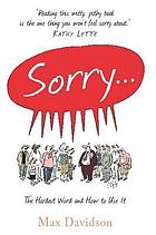 Sorry: hardest word & how to use it
