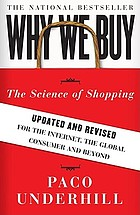 Why we buy : the science of shopping ; updated and revised for the Internet, the Global Consumer and Beyond
