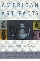 American artifacts : essays in material culture