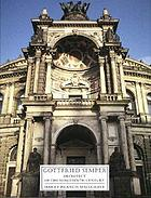 Gottfried Semper : architect of the ninetheenth century