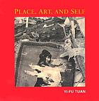 Place, art, and self