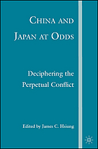 China and Japan at odds : deciphering the perpetual conflict