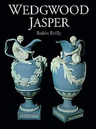 Wedgwood jasperWedgwood jasper : with over 600 illustrations, 71 in colour