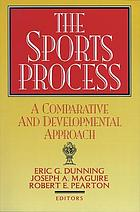 The Sports process : a comparative and developmental approach