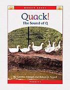 Quack! : the sound of Q