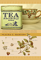 Tea : the drink that changed the world