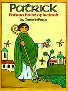 Patrick : patron saint of Ireland