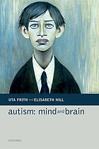 Autism, mind, and brain
