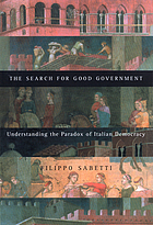 The search for good government understanding the paradox of Italian democracy