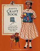 Addy's craft book : a look at crafts from the past with projects you can make today