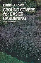 Ground covers for easier gardening